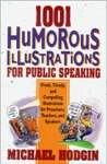 1001 Humorous Illustrations For Public Speaking