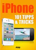iPhone: 101 Tipps und Tricks