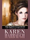 The Marriage Scheme A Regency Romance