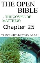 The Open Bible - The Gospel Of Matthew: Chapter 25