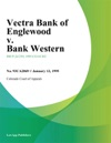 Vectra Bank Of Englewood V Bank Western