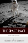 Decisive Moments In History The Space Race