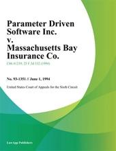 Parameter Driven Software Inc. V. Massachusetts Bay Insurance Co.