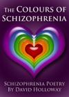 The Colours Of Schizophrenia