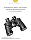 From Summitry To Panarchy Issues Of Global Regional And Indigenous Environmental Governance In The Pacific