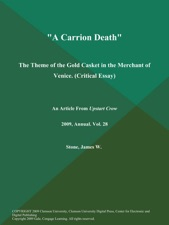 Sample Essay For High School Students A Carrion Death The Theme Of The Gold Casket In The Merchant Of Venice  1984 Essay Thesis also Science Essay Ideas A Carrion Death The Theme Of The Gold Casket In The Merchant Of  Hiv Essay Paper