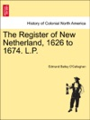 The Register Of New Netherland 1626 To 1674 LP