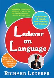 Lederer on Language: Second Edition
