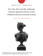 Rice, Rice, Rice in the Bin: Addressing Culturally Appropriate Practice in Early Childhood Classrooms (Personal Account)