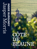 Jasper Morris - Inside Burgundy: Côte de Beaune kunstwerk