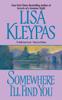 Lisa Kleypas - Somewhere I'll Find You artwork