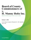 Board Of County Commissioners Of V H Manny Holtz Inc
