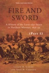 Fire And Sword A History Of The Latter-day Saints In Northern Missouri 1836-39 Ebook Part 1
