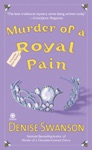Murder Of A Royal Pain