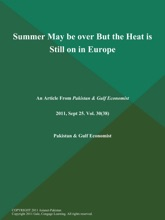Summer May Be Over But The Heat Is Still On In Europe