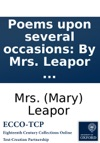 Poems Upon Several Occasions By Mrs Leapor