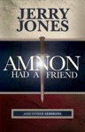 Amnon Had A Friend And Other Sermons
