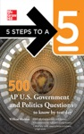5 Steps To A 5 500 AP US Government And Politics Questions To Know By Test Day