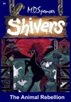 Shivers The Animal Rebellion