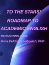 To The Stars Roadmap To Academic English