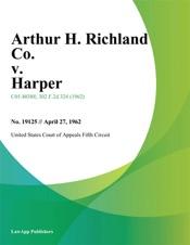 Download and Read Online Arthur H. Richland Co. v. Harper