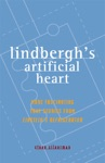 Lindberghs Artificial Heart