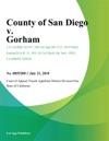 County Of San Diego V Gorham