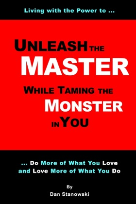 Unleash the Master ... While Taming the Monster ... In You image