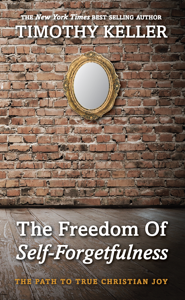 The Freedom of Self-Forgetfulness Summary