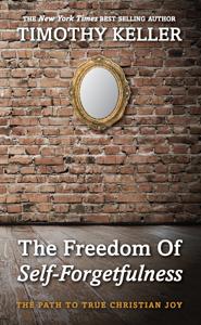 The Freedom of Self-Forgetfulness ebook