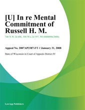 In Re Mental Commitment Of Russell H. M.