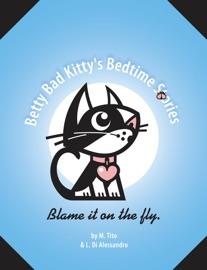 BETTY BAD KITTYS BEDTIME STORIES