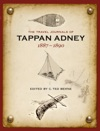 The Travel Journals Of Tappan Adney Vol 1 1887-1890