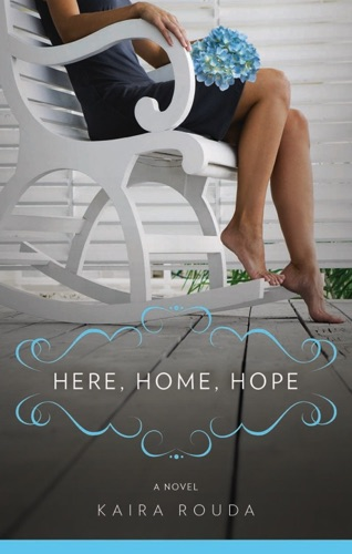 Kaira Rouda - Here, Home, Hope