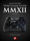 Game Freaks 365s Video Game Guide 2012