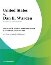 Download and Read Online United States V. Dan E. Warden