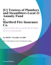 U Trustees Of Plumbers And Steamfitters Local 21 Annuity Fund V Hartford Fire Insurance Co