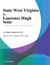 State West Virginia V Laurence Hugh Sette