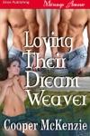 Loving Their Dream Weaver