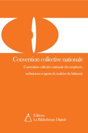 Convention collective nationale des employés, techniciens et agents de maîtrise du bâtiment (3002)