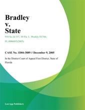 Bradley V. State