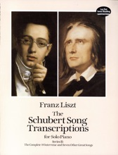 The Schubert Song Transcriptions for Solo Piano/Series II