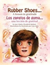 Rubber Shoes A Lesson In Gratitude By Gladys Barbieri