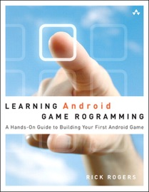 Learning Android Game Programming A Hands On Guide To Building Your First Android Game