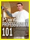 Paint Professionally 101