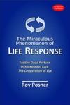 The Miraculous Phenomenon Of Life Response