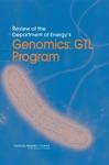 Review Of The Department Of Energys Genomics GTL Program