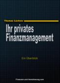 Ihr privates Finanzmanagement - Ein Überblick