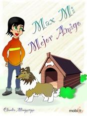 Max - Mi mejor amigo