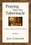 Praying Thru The Tabernacle